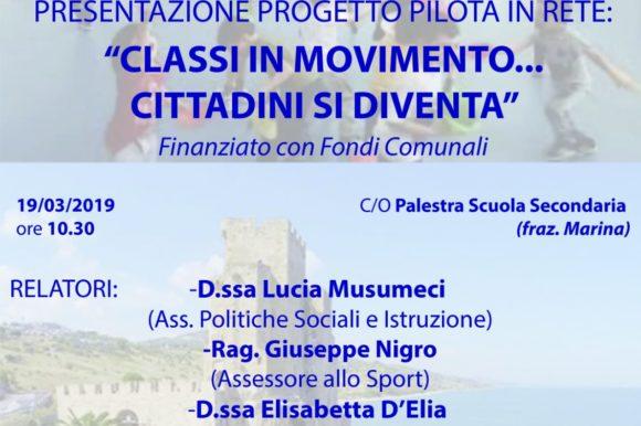 """PRESENTAZIONE PROGETTO PILOTA IN RETE:  """"CLASSI IN MOVIMENTO… CITTADINI SI DIVENTA"""""""