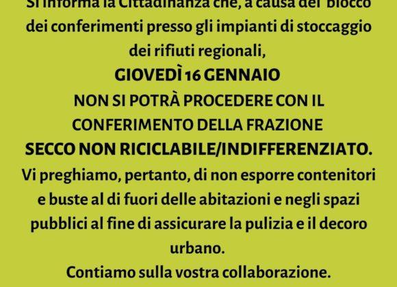SOSPENSIONE CONFERIMENTO FRAZIONE SECCO NON RICICLABILE – INDIFFERENZIATO – 16 GENNAIO 2020