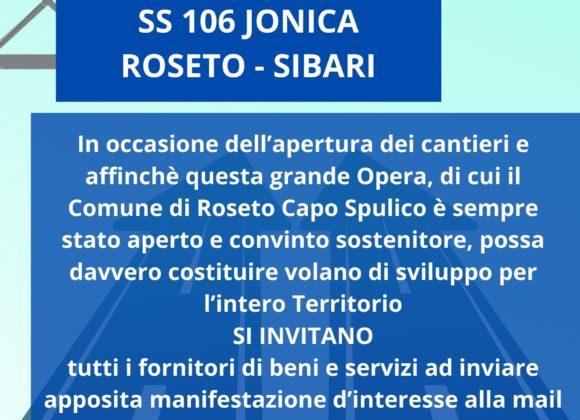 AVVIO DEI LAVORI DEL  TERZO MEGALOTTO SS 106 JONICA ROSETO – SIBARI. MANIFESTAZIONE D'INTERESSE