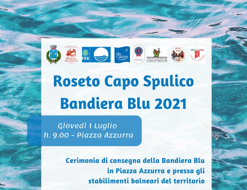 Roseto Capo Spulico Bandiera Blu 2021: cerimonia di consegna e avvio delle attività per l'estate 2021